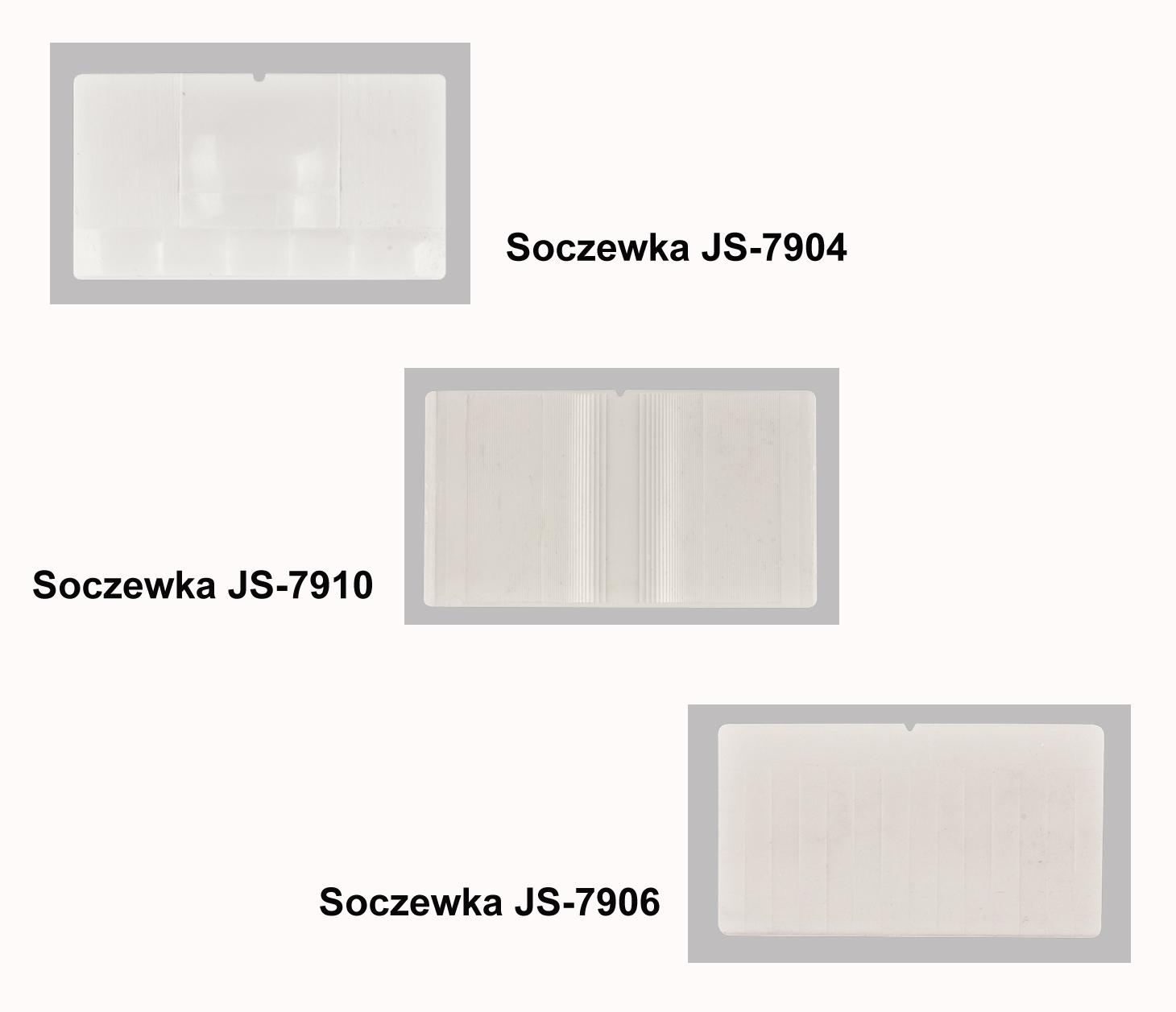 Soczewki JS-7906, JS-7910, JS-7904
