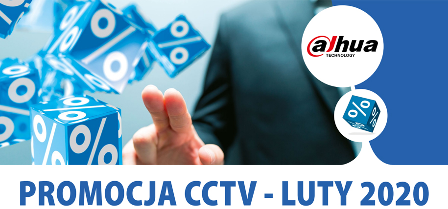 PROMOCJA DAHUA CCTV - LUTY 2020.